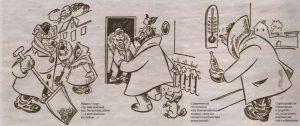 От небывалых холодов таллиннцы не только страдали, но иронизировали по поводу сюрпризов зимы. Карикатурист газеты «Uudisleht» назвал подборку своих зарисовок «Стужа в кривом зеркале. Таллин. Холодное время.